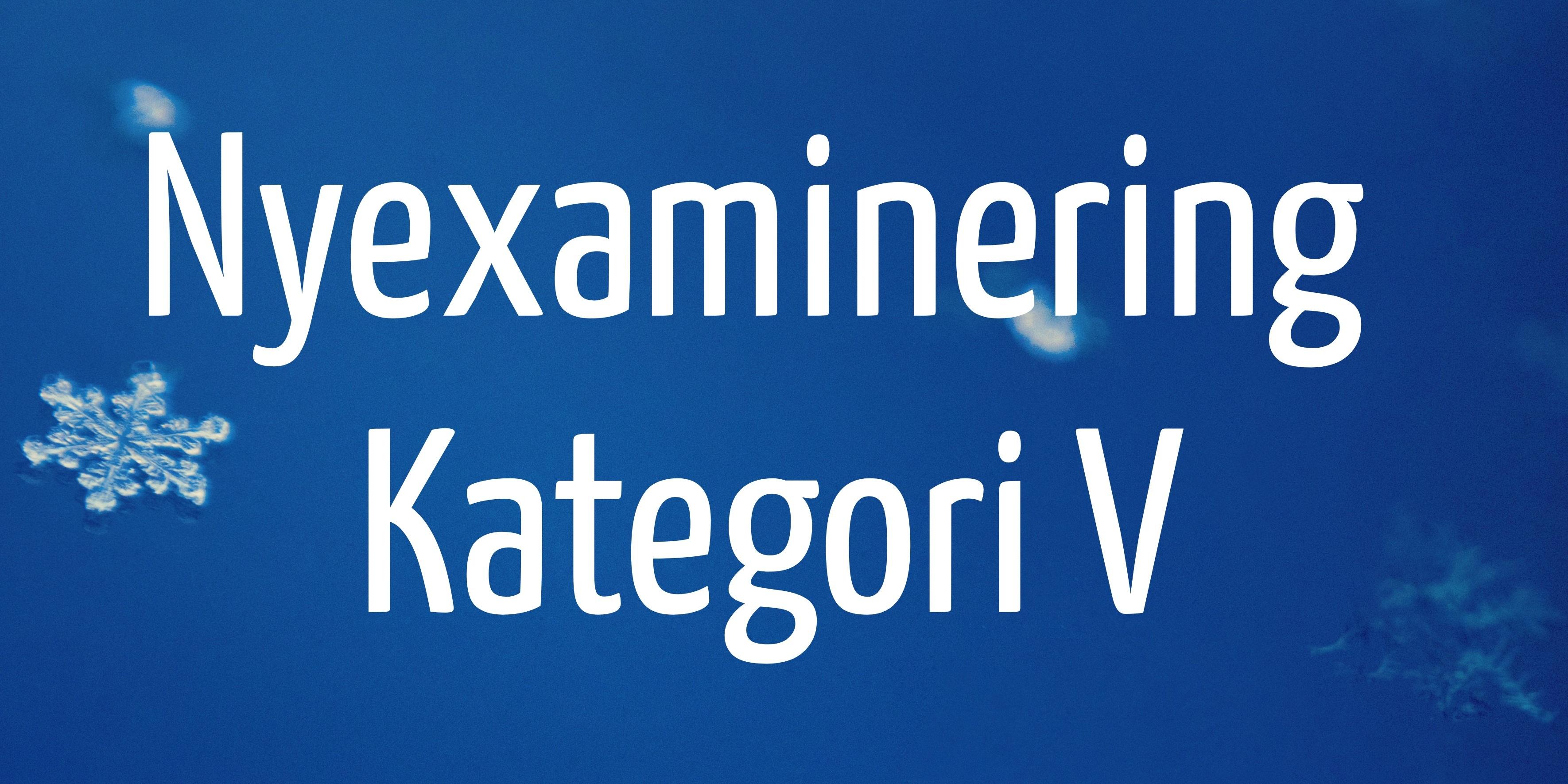 Nyexaminering Kategori V